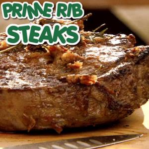 Prime Rib Steaks